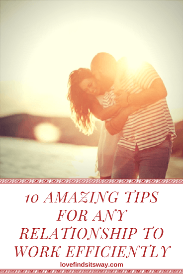 10-amazing-tips-for-any-relationship-to-work-efficiently