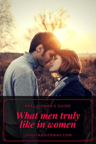 what-men-like-in-women-real-women-guide