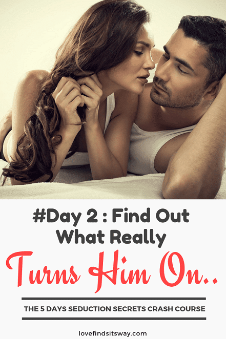 find-out-what-really-turns-him-on