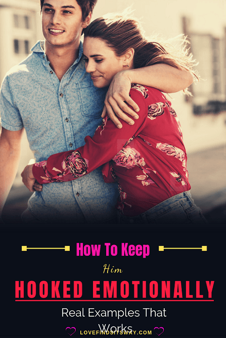 how-to-keep-him-hooked-emotionally