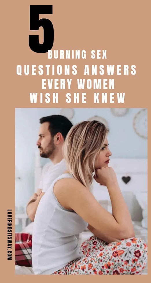 5-Burning-Sex-Questions-Answers-Every-Women-Wish-to-Know
