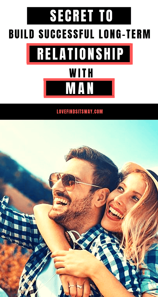 secret-to-build-successful-long-term-relationship-with-man