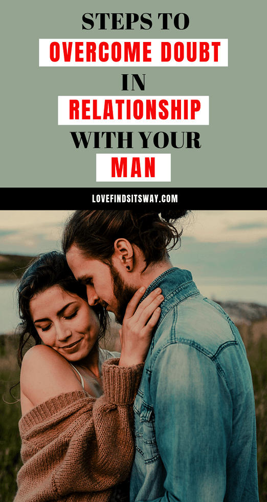 steps-to-overcome-doubt-in-relationship-with-your-man