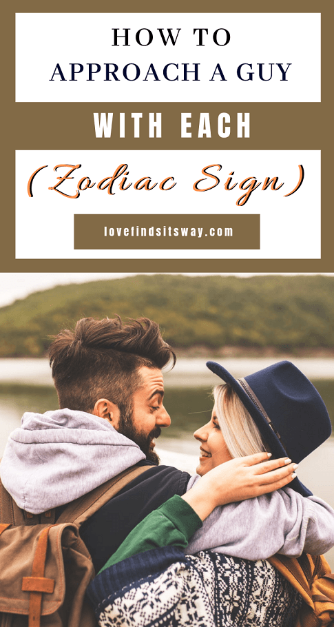 How-to-Approach-a-Guy-According-to-Each-Zodiac-Sign