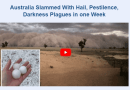 Australia Slammed With Hail, Pestilence, Darkness, Plagues in one Week – Breaking Israel News