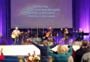 """Agnes Dei"" -Trista Smith & AIC worship, ""The Lord is our High Tower"" – prophetic song, Steve Martin"