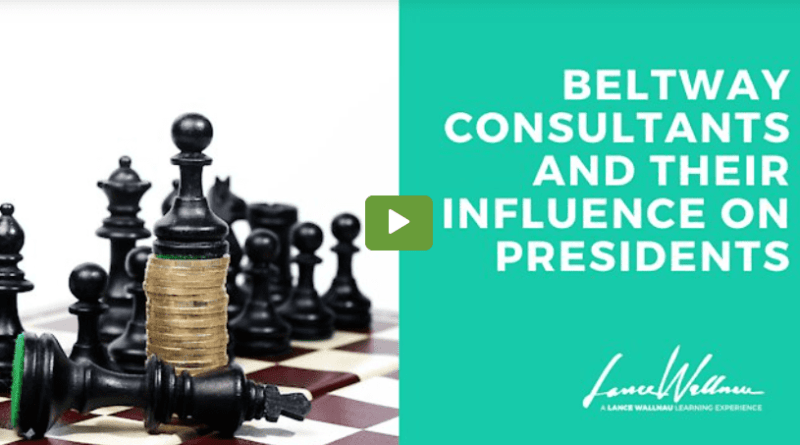 Beltway Consultants and Their Influence On Presidents – Lance Wallnau