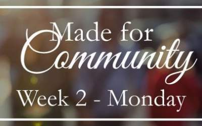 Week 2-Made for Community with Others