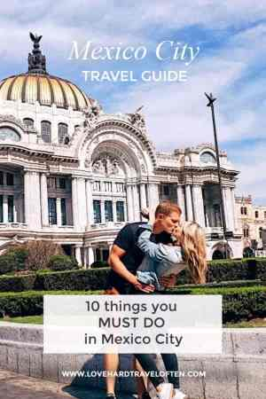 Top things to do in Mexico City, blog by LoveHardTravelOften.com