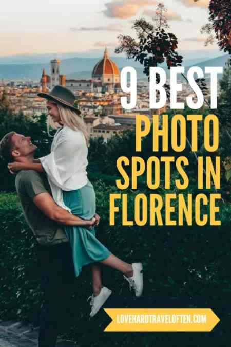 9 best photo spots in Florence blog by Love Hard, Travel Often