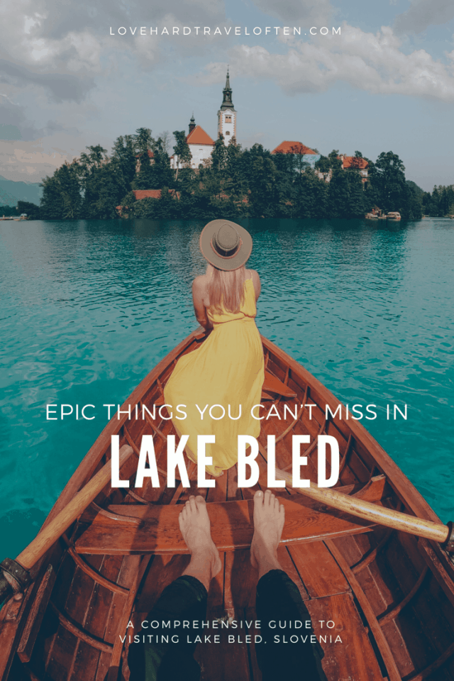 Things you can't miss in Lake Bled, Slovenia - a comprehensive travel guide with the top things to do in Lake Bled