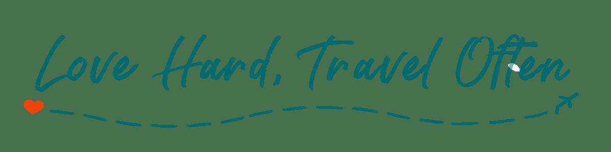 Love Hard, Travel Often Logo