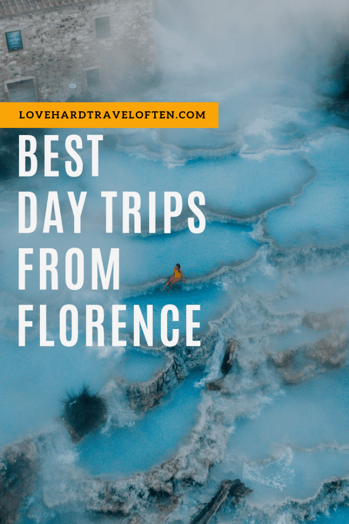 Best day trips from Florence, blog by LoveHardTravelOften.com