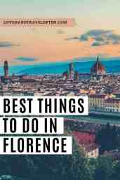 Best things to do in Florence blog by LoveHardTravelOften.com
