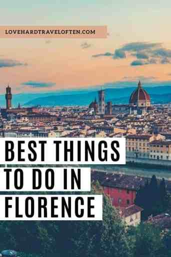 Best things to do in Florence, blog by LoveHardTravelOften.com