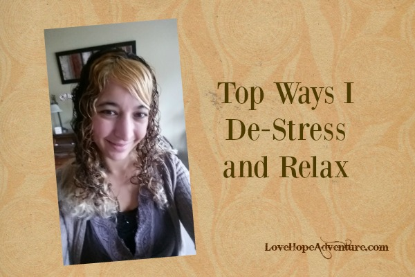Top ways I destress and relax
