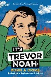 Trevor Noah - Born a Crime | Most Anticipated Books | www.loveigho.com