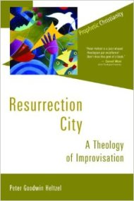 Resurrection City: A Theology of Improvization