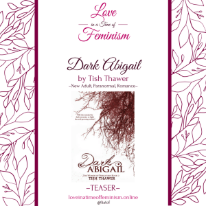 Teaser: Dark Abigail by Tish Thawer