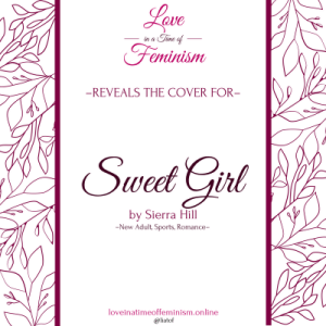Cover Reveal: Sweet Girl by Sierra Hill