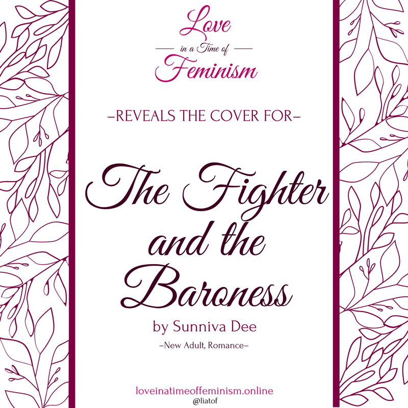 Cover Reveal: The Fighter and the Baroness by Sunniva Dee