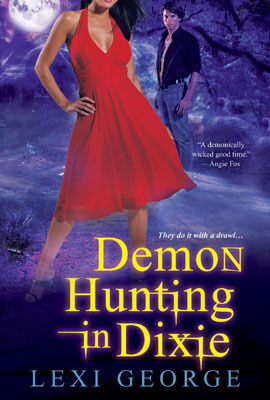 Review: Demon Hunting in Dixie by Lexi George