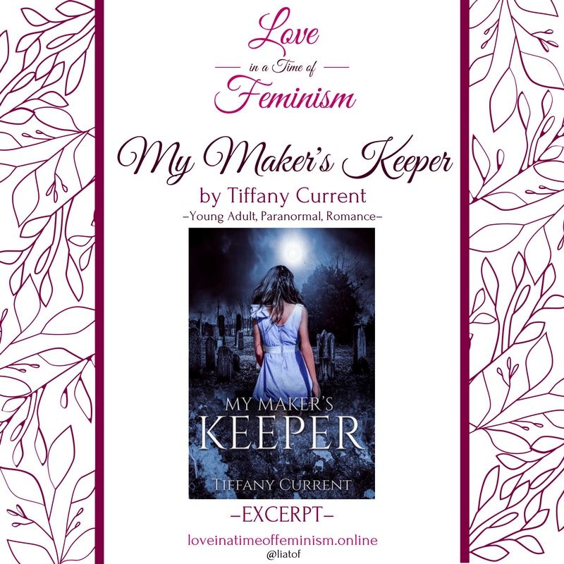 Excerpt: My Maker&#8217\\:s Keeper by Tiffany Current