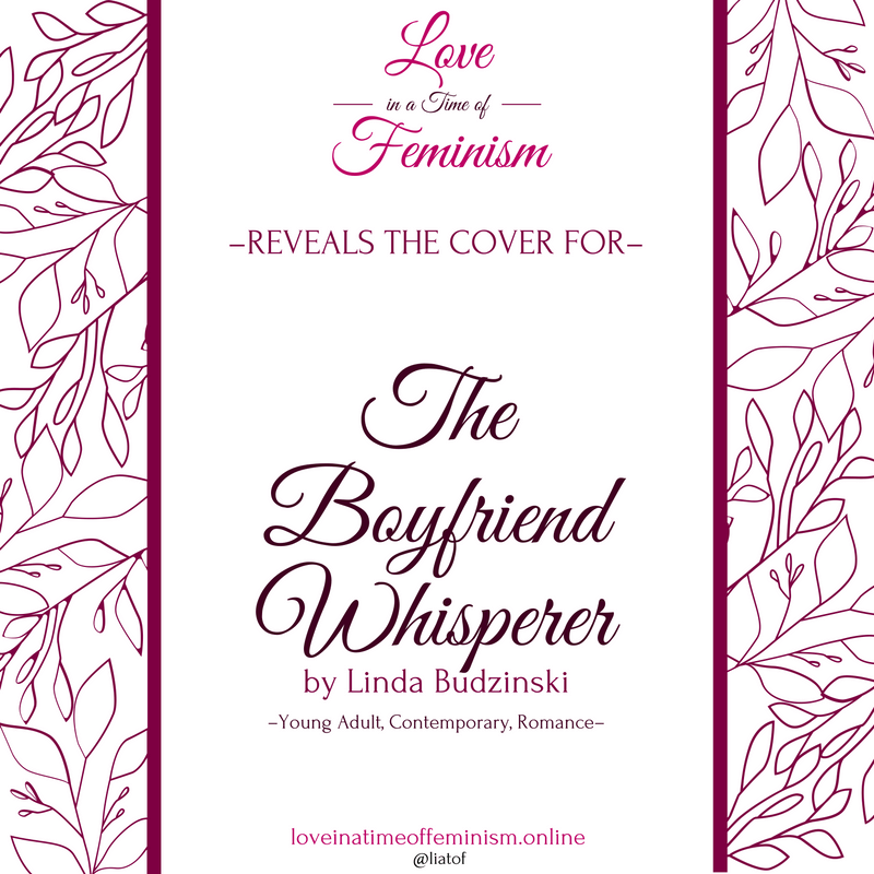 Cover Reveal: The Boyfriend Whisperer by Linda Budzinski