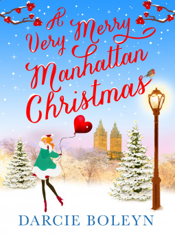 Spotlight: A Very Merry Manhattan Christmas by Darcie Boleyn