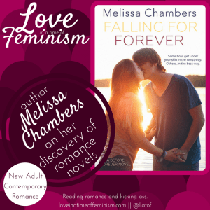 Guest Post: Melissa Chambers, author of Falling for Forever, on discovering romance novels