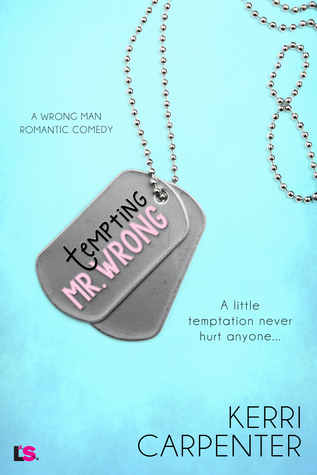 Excerpt: Tempting Mr. Wrong by Kerri Carpenter