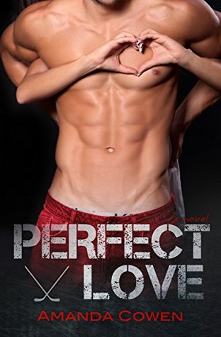 Excerpt: Perfect Love by Amanda Cowen