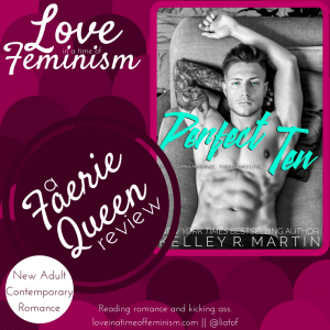 Review: Perfect Ten by Kelley R. Martin