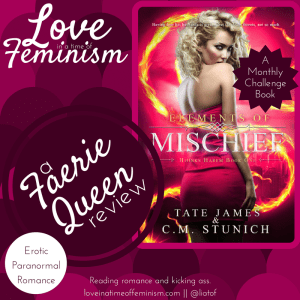Review: Elements of Mischief by C.M. Stunich & Tate James