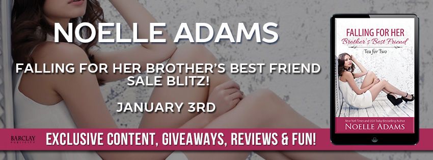 Excerpt and Sale: Falling for Her Brother's Best Friend by Noelle Adams