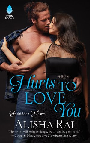Review & Excerpt: Hurts to Love You by Alisha Rai