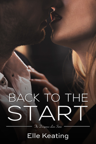 Excerpt & Giveaway (Round 2!): Back to the Start by Elle Keating