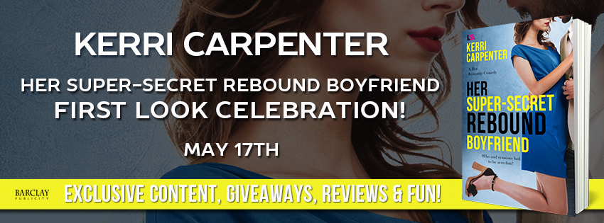 Excerpt & Giveaway: Her Super-Secret Rebound Boyfriend by Kerri Carpenter