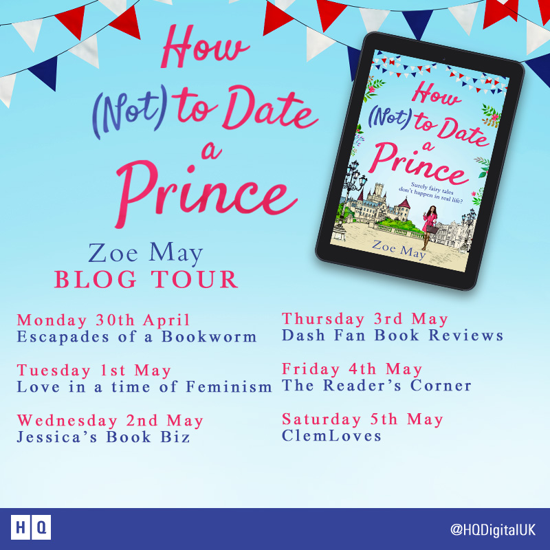 Review & Excerpt: How (Not) to Date a Prince by Zoe May
