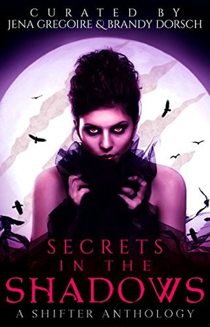 Review: Secrets in the Shadows, a Shifter Anthology