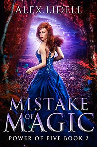 Review, Excerpt & Giveaway: Mistake of Magic by Alex Lidell
