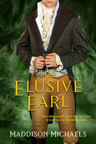 Excerpt & Giveaway: The Elusive Earl by Maddison Michaels