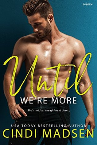 Review, First Chapter & Giveaway: Until We're More by Cindi Madsen