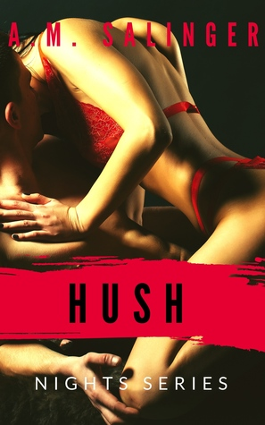 First Chapter & Giveaway: Hush by A.M. Salinger