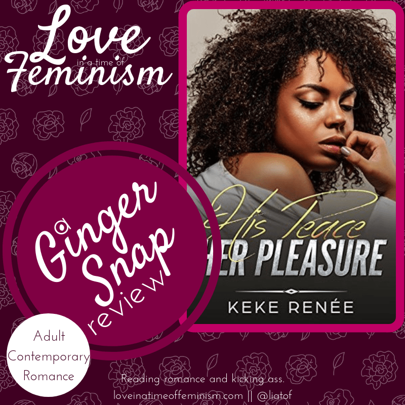 Review: His Peace Her Pleasure by Keke Renee
