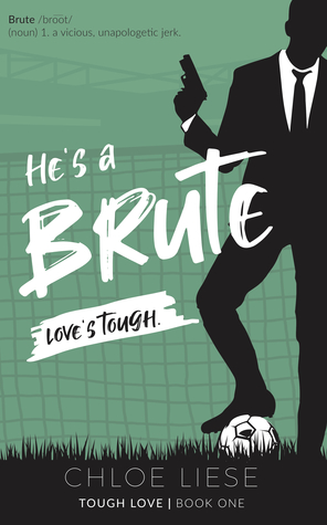 Review: He's a Brute and She's a Spitfire by Chloe Liese