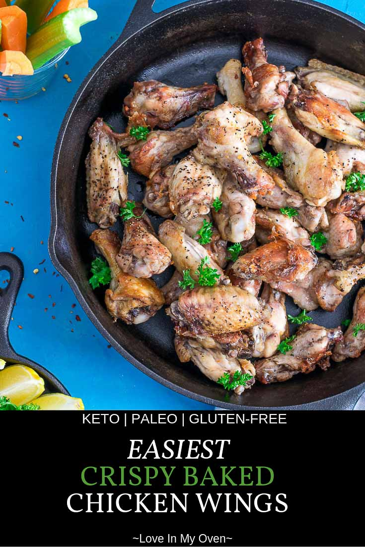 Baking powder or cornstarch is not required to make the CRISPIEST, easiest oven baked chicken wings you'll ever try! This simple recipe will have you making these again and again! #chickenwings #ovenbaked #ketochickenwings #paleochickenwings #easyrecipe