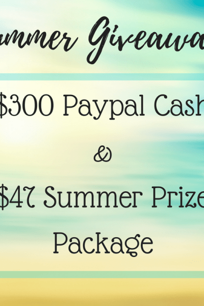 Summer Giveaway – $300 PayPal Cash and Prize Pack!