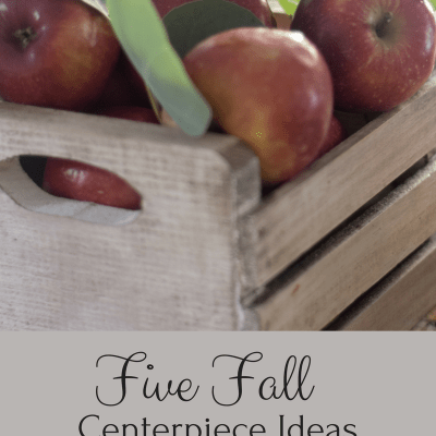 Five fall centerpiece ideas. Easy and affordable!