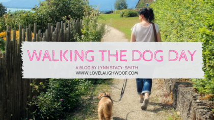 Walking the Dog Day by Lynn Stacy-Smith